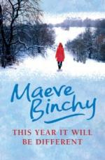 This Year It Will Be Different: And Other Stories by Maeve Binchy