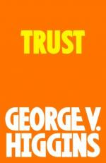 Trust and Victories by George V. Higgins