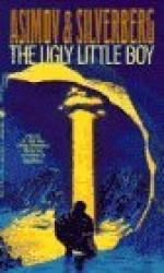 The Ugly Little Boy by Isaac Asimov