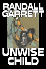 Unwise Child by Randall Garrett