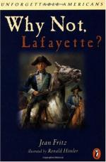Why Not, Lafayette? by Jean Fritz