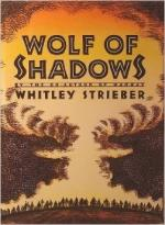 Wolf of Shadows by Whitley Strieber