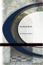You Know Me Al by Ring Lardner